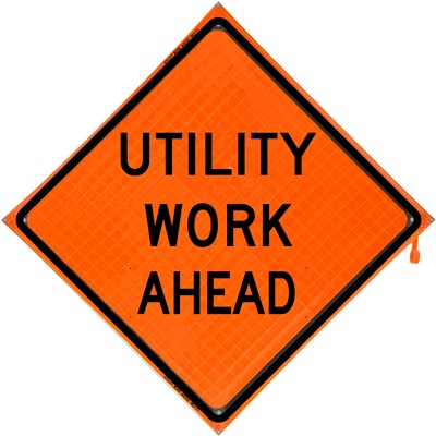 Roll Up Sign 48x48 Utility Work Ahead