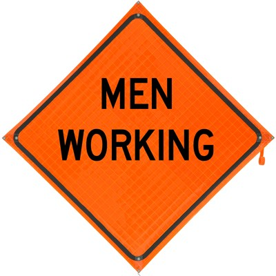 Roll Up Sign 36x36 Men Working