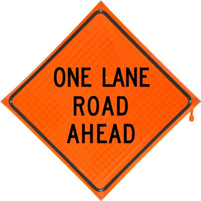 Roll Up Sign 36x36 One Lane Road Ahead