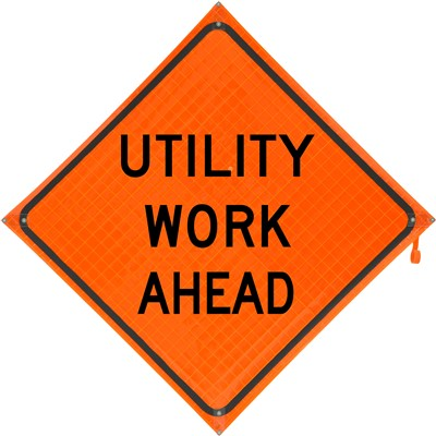 Roll Up Sign 36x36 Utility Work Ahead